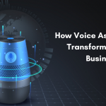 Voice Assistant can Transforming Business