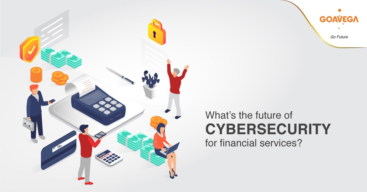 What's the future of cybersecurity for financial services?