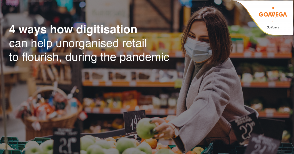 4 ways how digitisation can help unorganised retail to flourish, during the pandemic