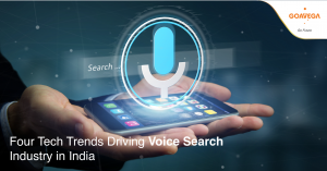 Four Tech Trends Driving Voice Search Industry in India