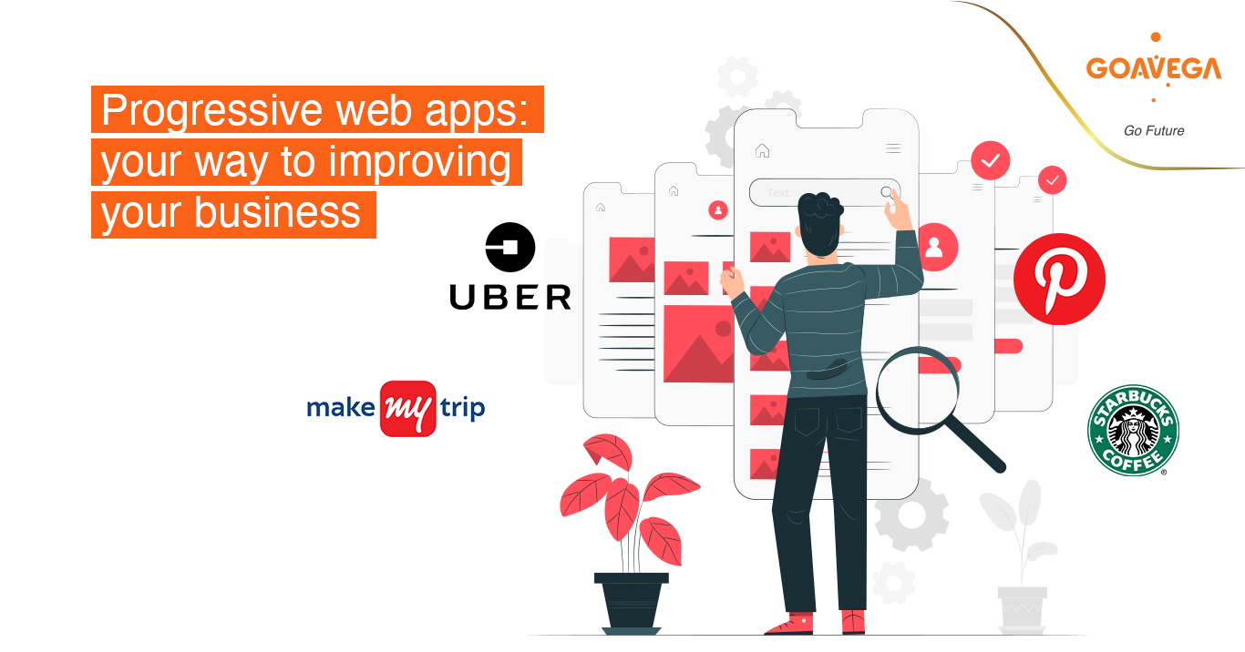 Progressive Web Apps: Your Way to Improving Your Business