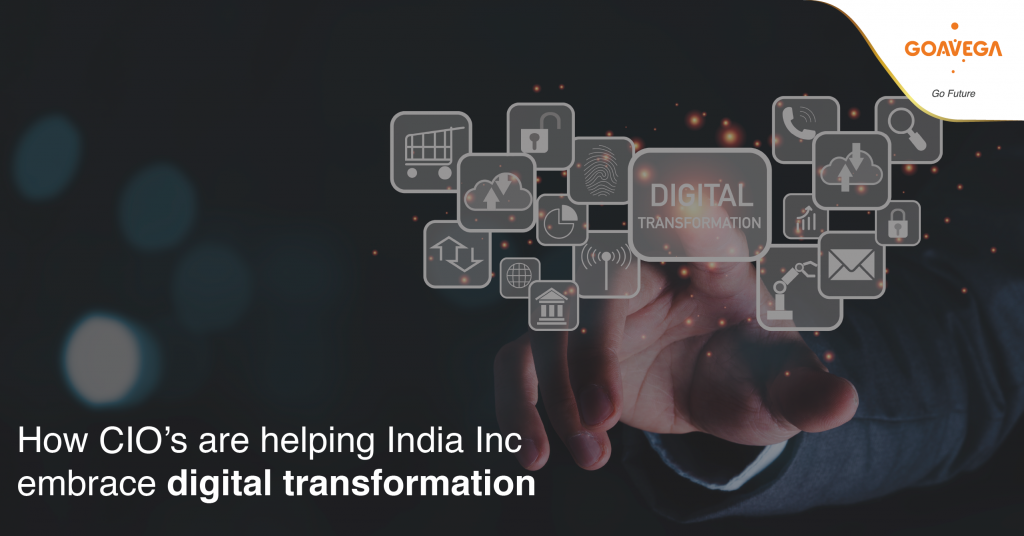 How CIO's are helping India Inc embrace digital transformation